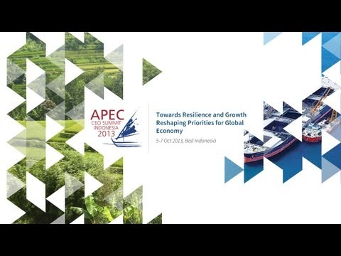 APEC CEO SUMMIT 2013 DAY 2, OCTOBER 7TH - BALI, INDONESIA