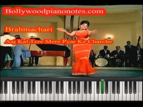 Brahmachari  Aaj Kal Tere Mere Pyar Ke Charche Piano Tutorial...