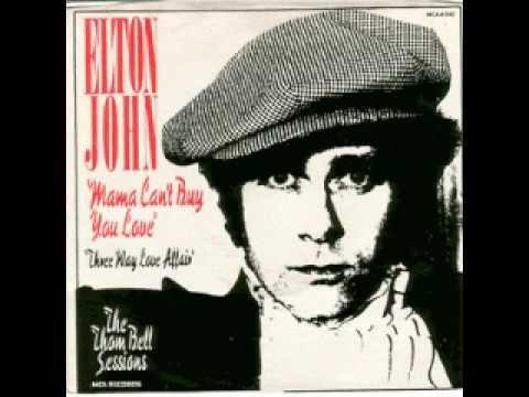 Elton John - Mama Can