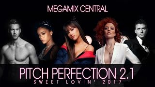 """PITCH PERFECTION 2.1"" - Sweet Lovin"