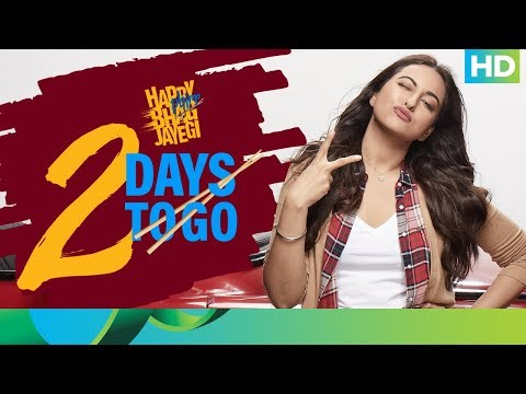 Happy Phirr Bhag Jayegi | 2 Days To Go | In Cinemas 24th August