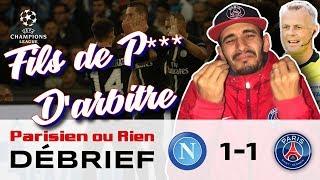 Debrief Naples Vs PSG 1-1