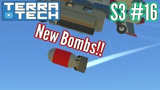 Terratech | Ep16 S3 | New Droppable Bombs & More!! | Terratech v0.7.8.4 Gameplay