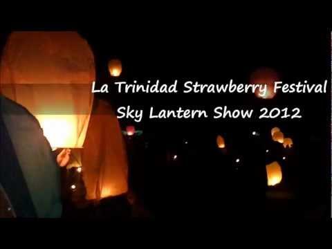 La Trinidad Strawberry Festival Sky Lantern Show 2012