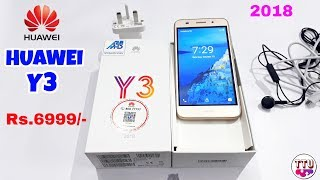 Huawei Y3    Foreign Unit 2018    Unboxing & Overview   Rs.6999/- Only
