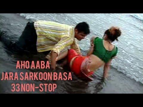 Aho Aaba Jara Sarkoon Basa - 33 Non Stop Marathi Songs - Milind...
