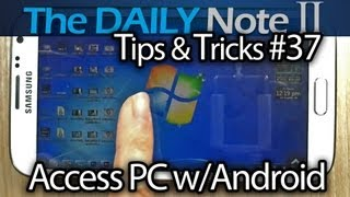Samsung Galaxy Note 2 Tips & Tricks Episode 37_ Access PCs Remotely with Splashtop 2 Remote Desktop