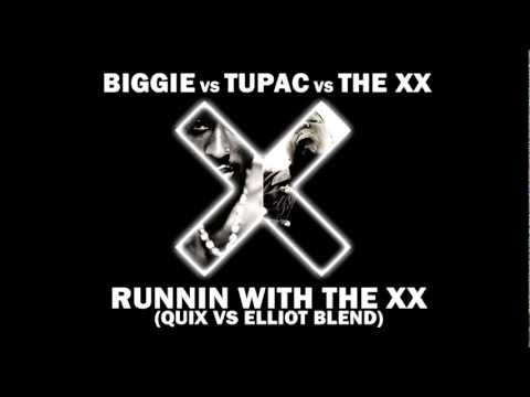 Biggie Vs. Tupac Vs. The Xx - Runnin' With The Xx (quix Vs. Elliot Blend) video