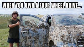 WHEN YOU OWN A FOUR WHEEL DRIVE....