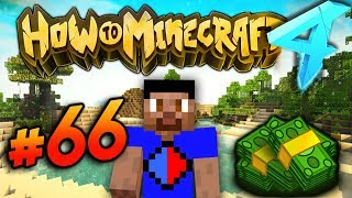 MAKING CASH! - HOW TO MINECRAFT S4 #66