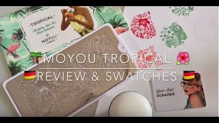 MoYou London Tropical 01-Review & Swatches /DEUTSCH