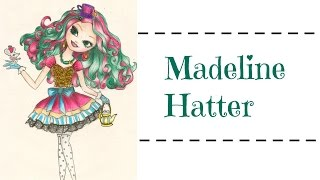 ❋ Ever After High - Madeline Hatter Çizimi  ||  Speed Drawing