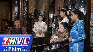 THVL   Phận làm dâu - Tập 22[4]: Tài nói giúp cho Thảo trước mặt bà Hội đồng