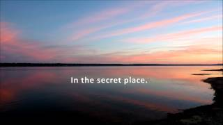 Song, A Secret place