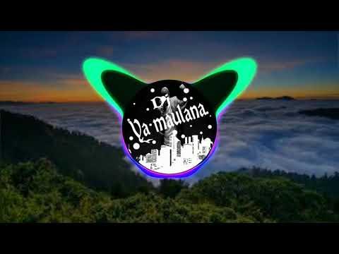 Dj maulana remix terkeren