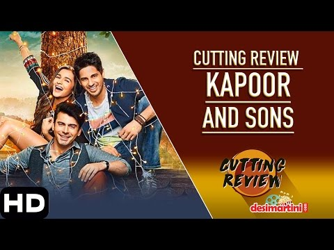 Kapoor & Sons : Cutting Review