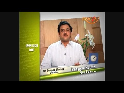 Take Iron Rich Diet To Stay Fit & Healthy Suggested By Dr. Deepak Bhanot(Dietitian)