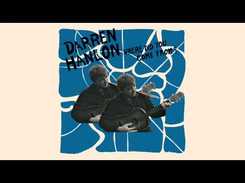 "Darren Hanlon - ""The Will of the River"" (Official Audio)"