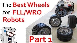 The Best Wheels for an FLL Robot (Part 1)