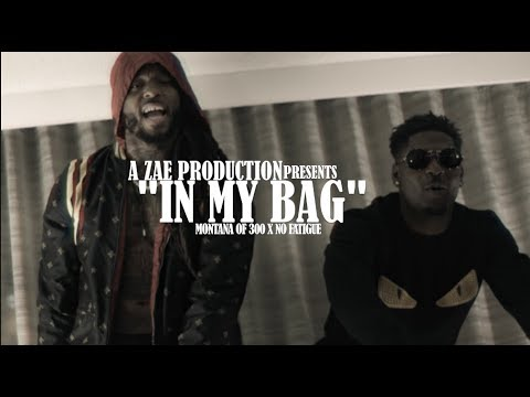 Montana Of 300 x No Fatigue - In My Bag (Official Music Video) Shot By @AZaeProduction