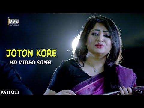 Joton Kore | Video Song | Arifin Shuvoo | Jolly | Runa Laila | Savvy | Niyoti Bengali Movie 2016