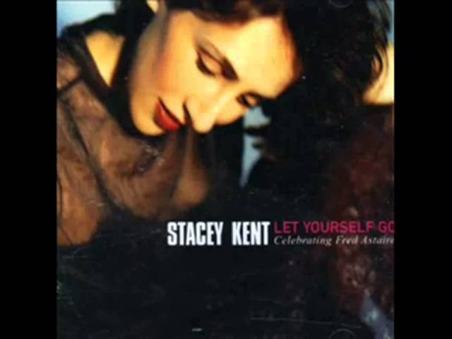 Stacey Kent - Isn39t This A Lovely Day with lyrics