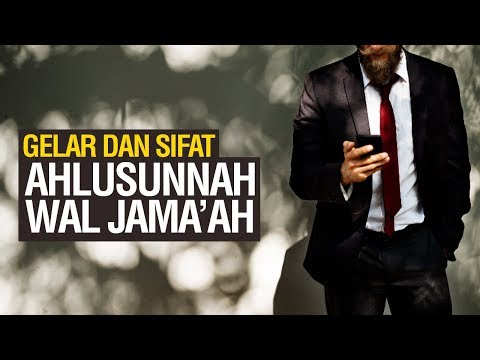 Gelar dan Sifat Ahlus Sunnah Wal Jama'ah - Ustadz Khairullah Anwar Luthfi