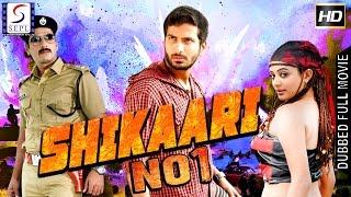 Shikaari No 1 - Dubbed Hindi Movies 2017 Full Movie HD l Jithan, Ramesh