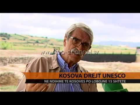Anëtarësimi i Kosovës në UNESCO - Top Channel Albania - News - Lajme