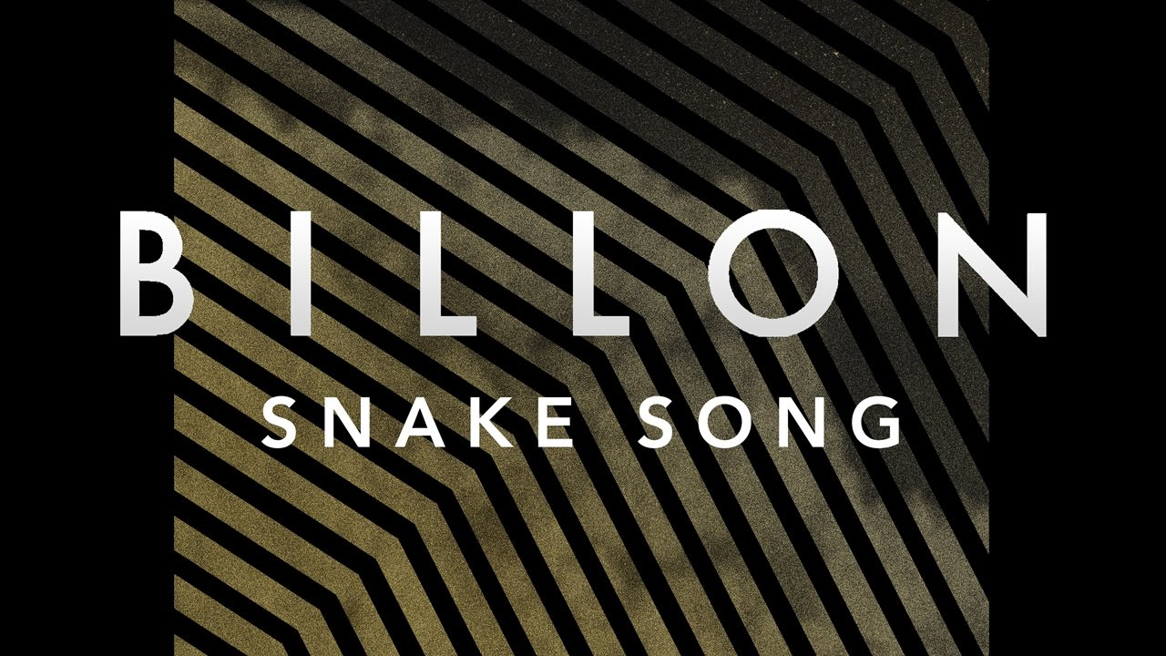 Billon - Snake Song (Cover Art) [Ultra Music]
