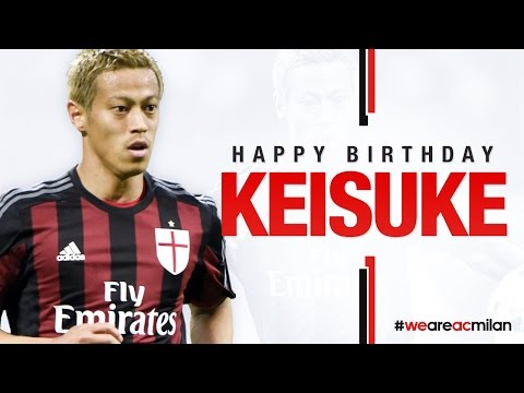 Happy Birthday Keisuke | AC Milan Official