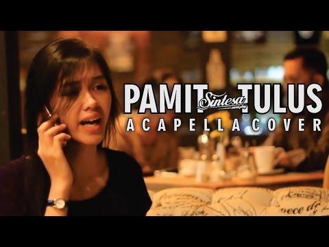 PAMIT - TULUS   Acapella Cover   Suara Mulut Saja   Sintesa X Anandito Dwis