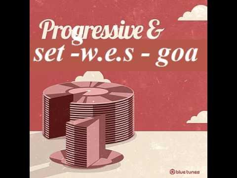 dj wes goa   set  progressive trance goa 2014 dezembro