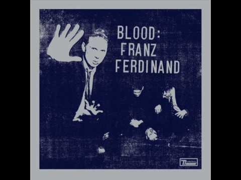Franz Ferdinand- Be Afraid