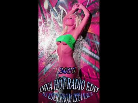 Dj Eser From İstanbul İnna Hot Ether Party [ Vocal Radio Edit] 2010