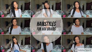 9 CUTE & EASY HAIRSTYLES WITH BOX BRAIDS 2018| HOW TO STYLE BOX BRAIDS 2018