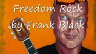 Watch Frank Black Freedom Rock video