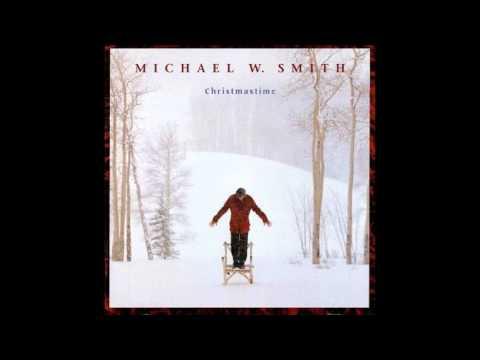 Michael W Smith - Christmastime