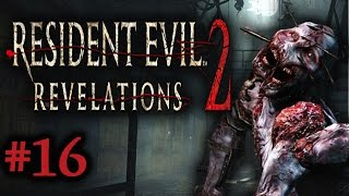 Two Best Friends Play RE Revelations 2 (Part 16)