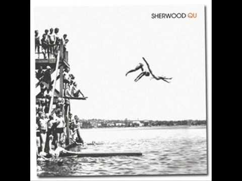Sherwood - Not Gonna Love