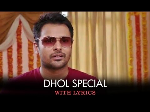 Dhol Special - Full Song With Lyrics - Saadi Love Story