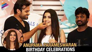 Anupama Parameswaran Birthday Celebrations | #SDT10 | Sai Dharam Tej | Karunakaran |Telugu FilmNagar
