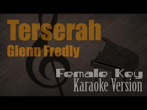 Glenn Fredly - Terserah (Female Key) Karaoke Version | Ayjeeme Karaoke