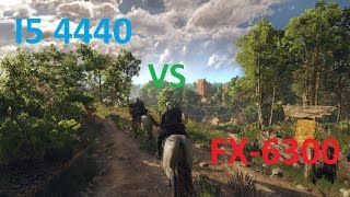 Witcher 3: Wild Hunt i5 4440 vs FX-6300 (GTX 760)