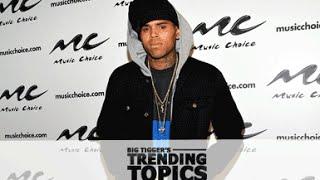 Chris Brown Won't Take It Easy Over Girl Talk - Trending Topics