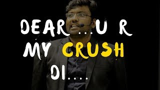 My First love My First Crush | Sakthi motivational speech
