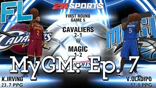 NBA 2K14: MyGM Ep. 7: First Round of the Playoffs