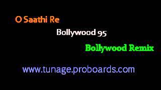 O Saathi Re (Remix) - Bollywood 95 - Nephi Rodrigues [Remixx4u Promo}