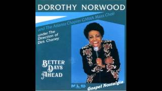 Watch Dorothy Norwood I Still Have Joy video