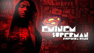 download lagu Eminem - Superman Rooviieira Remix gratis